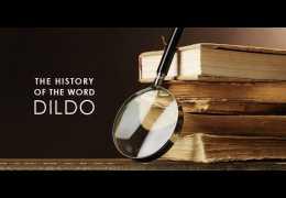 """Sõna """"DILDO"""" põnev ajalugu"""